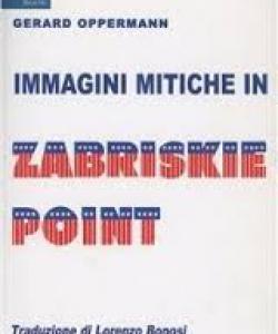 Immagini mitiche in Zabriskie Point
