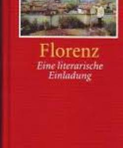 Literarische Einladung nach Florenz